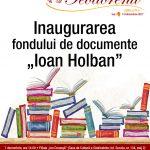 """Inaugurarea fondului de documente """"Ioan Holban"""""""
