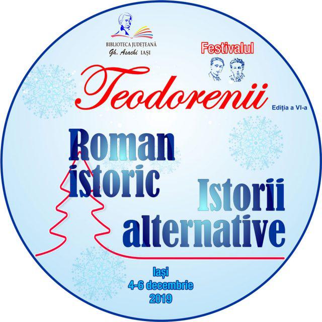"""PROGRAMUL FESTIVALULUI """"TEODORENII"""", Ediția a VI-a, 4 - 6 decembrie 2019"""
