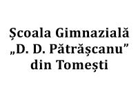 """Școala Gimnazială """"D. D. Pătrășcanu"""" din Tomești - Iași"""